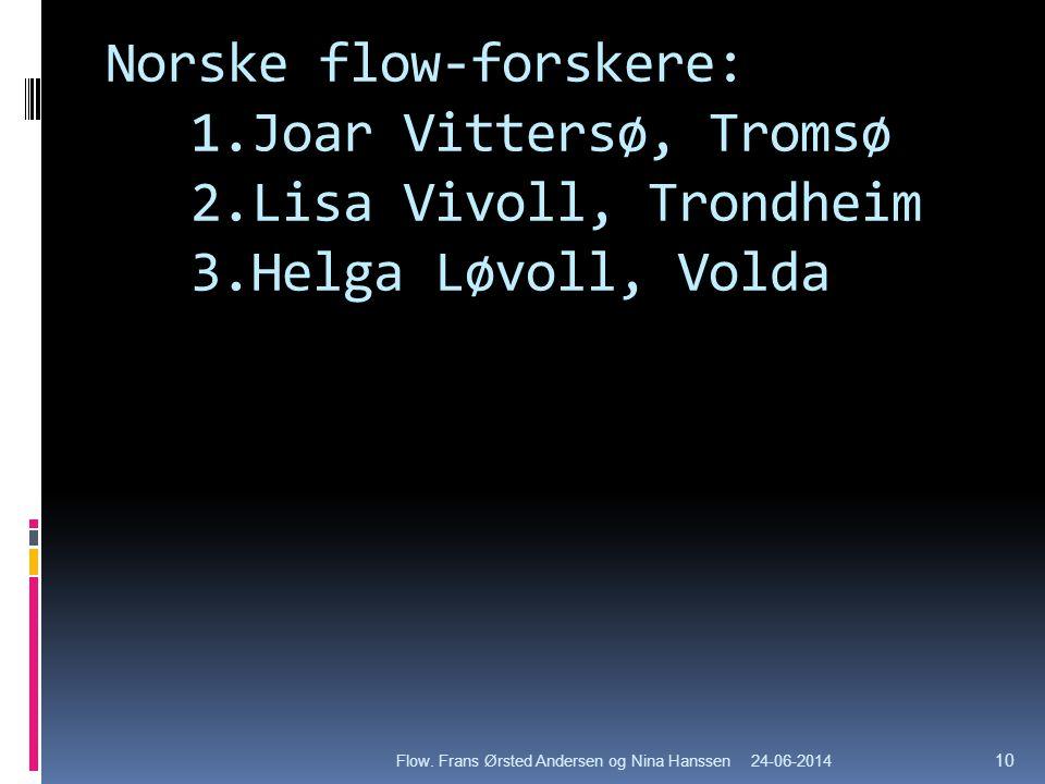 Norske flow-forskere: 1. Joar Vittersø, Tromsø 2
