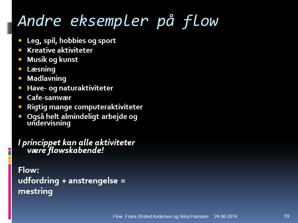 Andre eksempler på flow