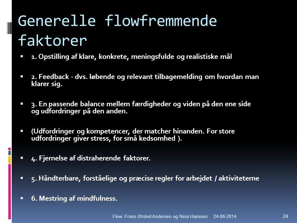 Generelle flowfremmende faktorer