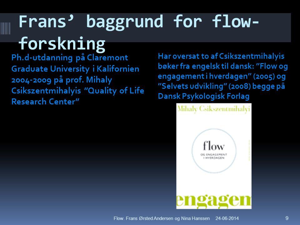 Frans' baggrund for flow-forskning
