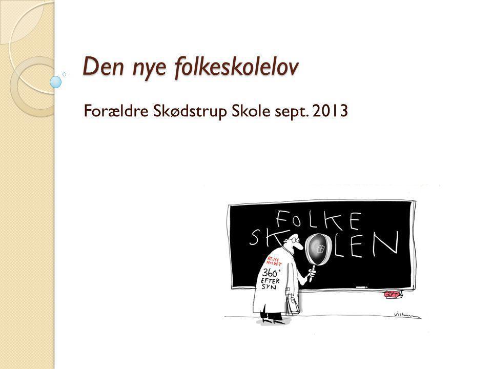 Forældre Skødstrup Skole sept. 2013