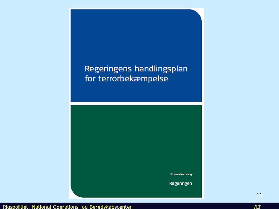NOST Rigspolitiet, National Operations- og Beredskabscenter /LT