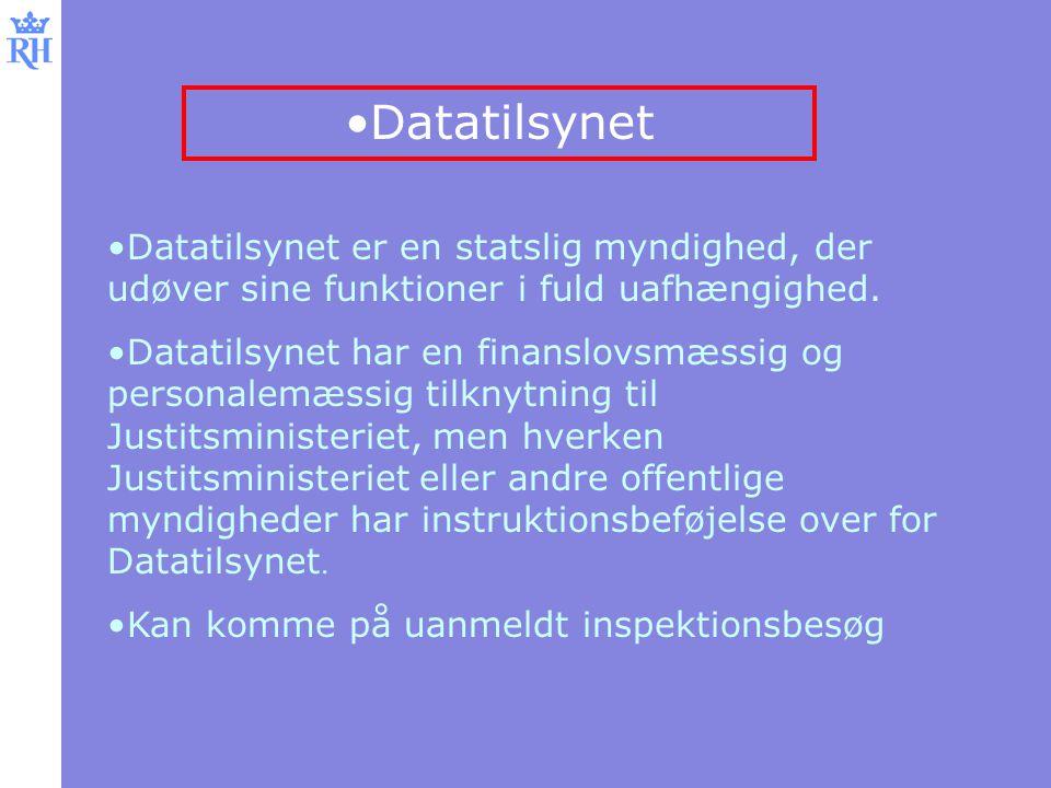 Datatilsynet Datatilsynet er en statslig myndighed, der udøver sine funktioner i fuld uafhængighed.