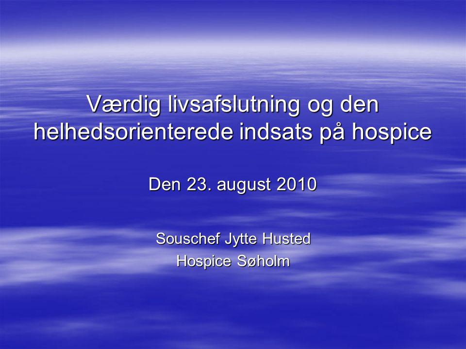Souschef Jytte Husted Hospice Søholm - ppt video online download