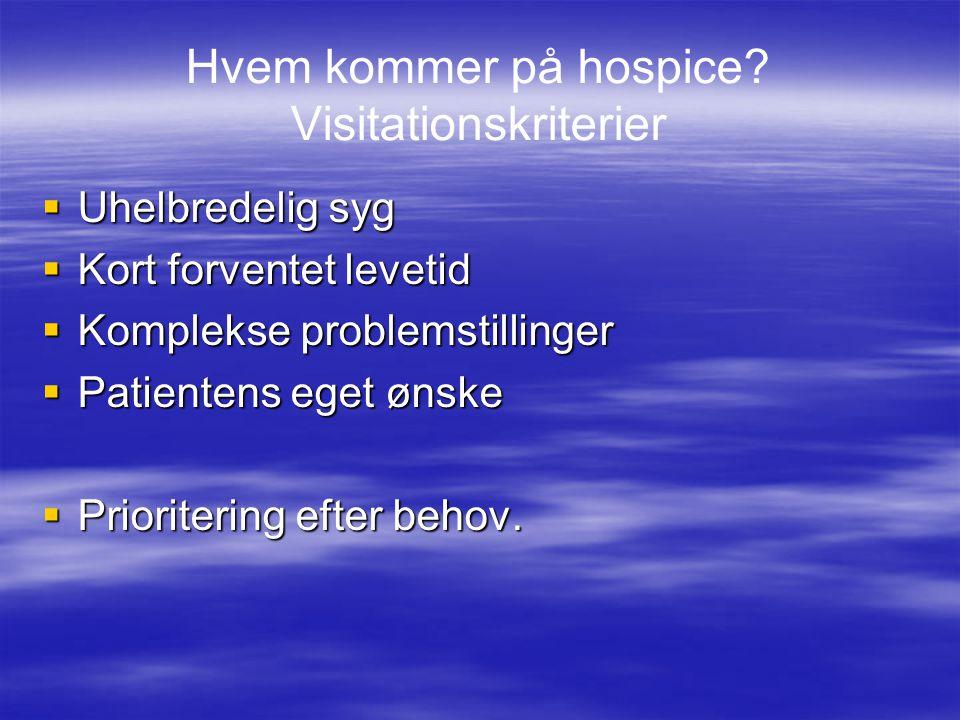 Hvem kommer på hospice Visitationskriterier