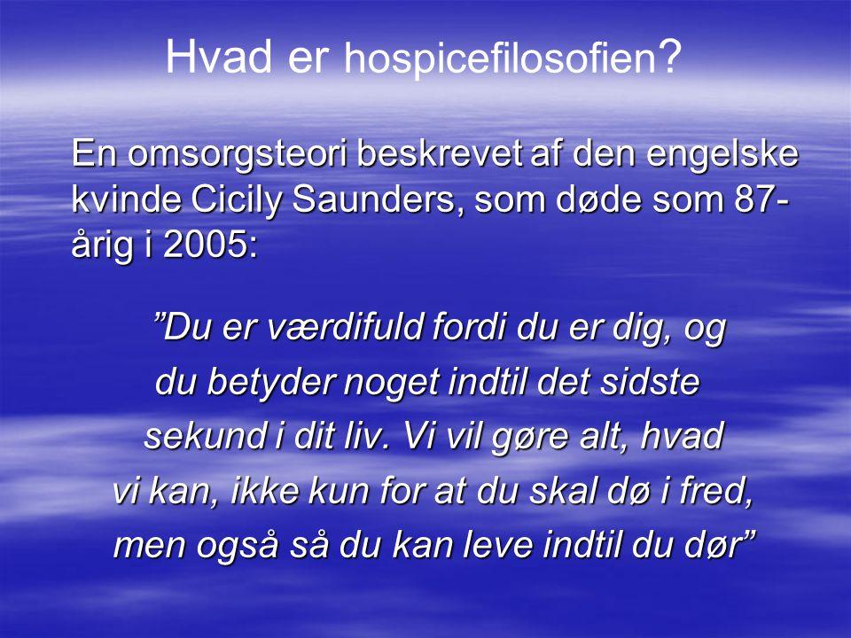 Hvad er hospicefilosofien