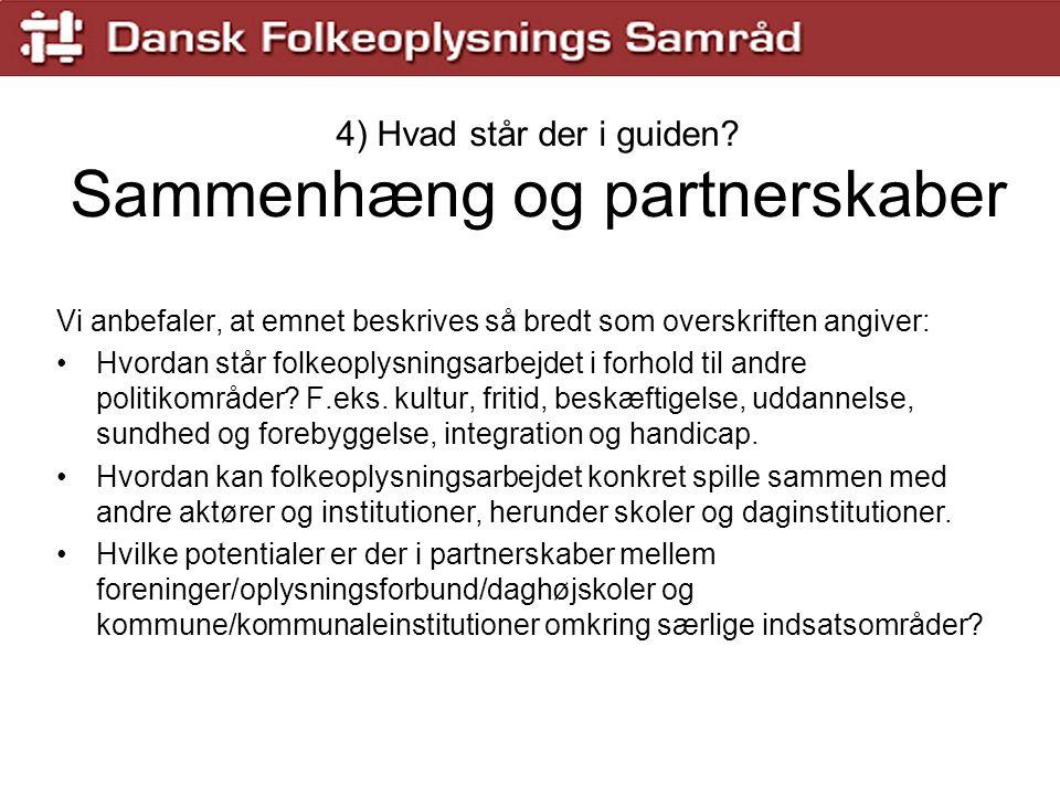 4) Hvad står der i guiden Sammenhæng og partnerskaber
