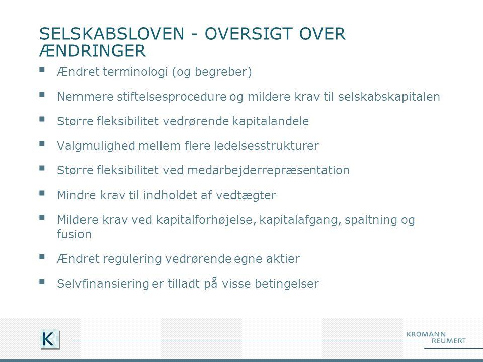 SELSKABSLOVEN - OVERSIGT OVER ÆNDRINGER