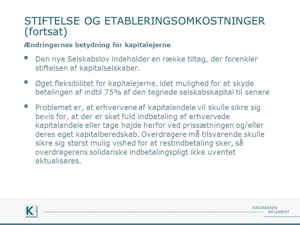 STIFTELSE OG ETABLERINGSOMKOSTNINGER (fortsat)