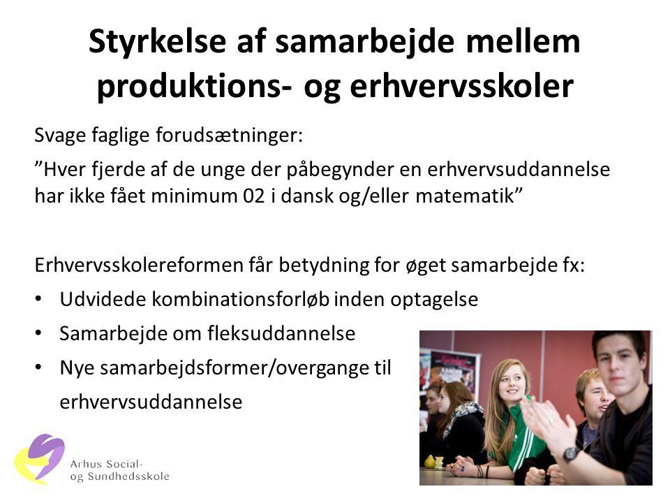 Styrkelse af samarbejde mellem produktions- og erhvervsskoler