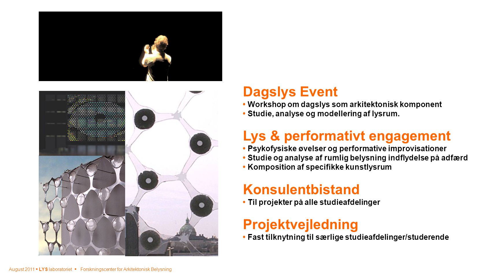 Lys & performativt engagement