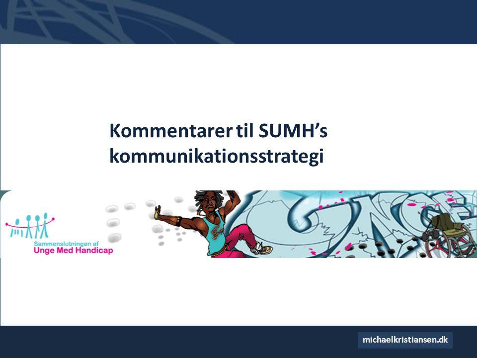 Kommentarer til SUMH's kommunikationsstrategi