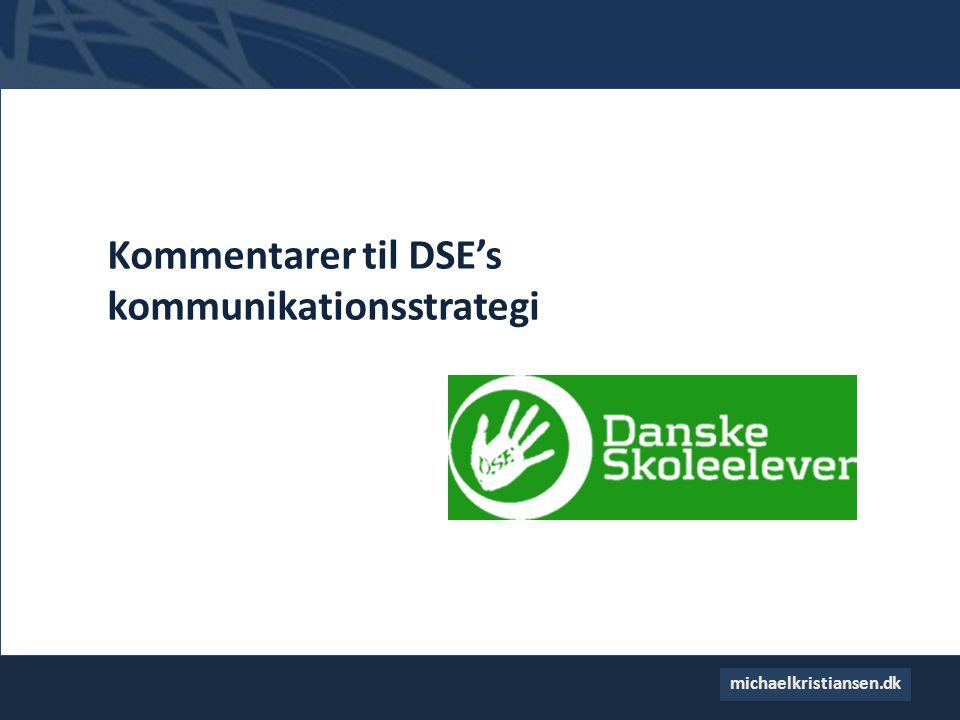 Kommentarer til DSE's kommunikationsstrategi