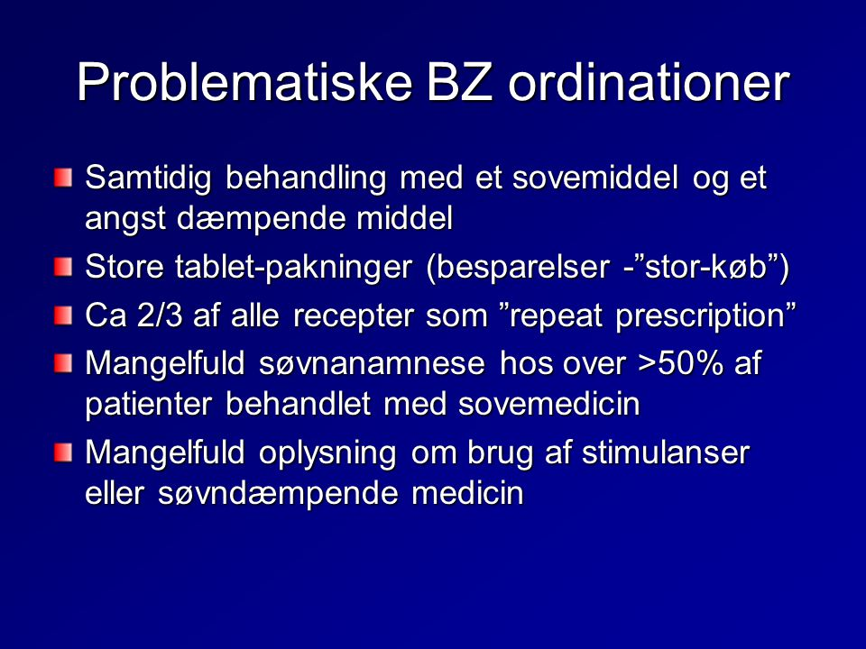 Problematiske BZ ordinationer