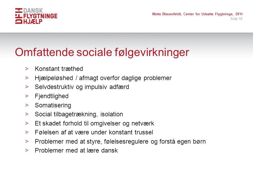 Omfattende sociale følgevirkninger