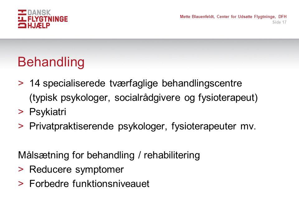 Behandling 14 specialiserede tværfaglige behandlingscentre