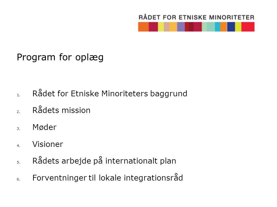 Program for oplæg Rådet for Etniske Minoriteters baggrund