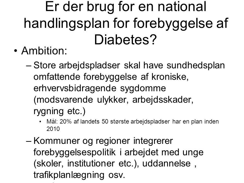 Er der brug for en national handlingsplan for forebyggelse af Diabetes