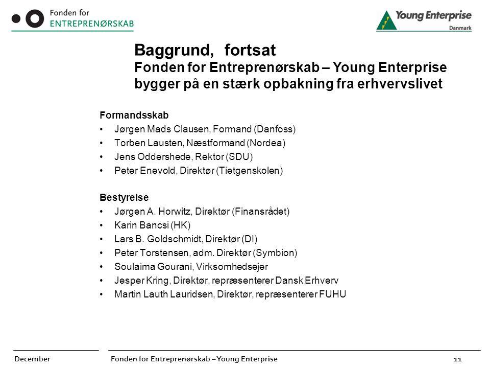 Baggrund, fortsat Fonden for Entreprenørskab – Young Enterprise