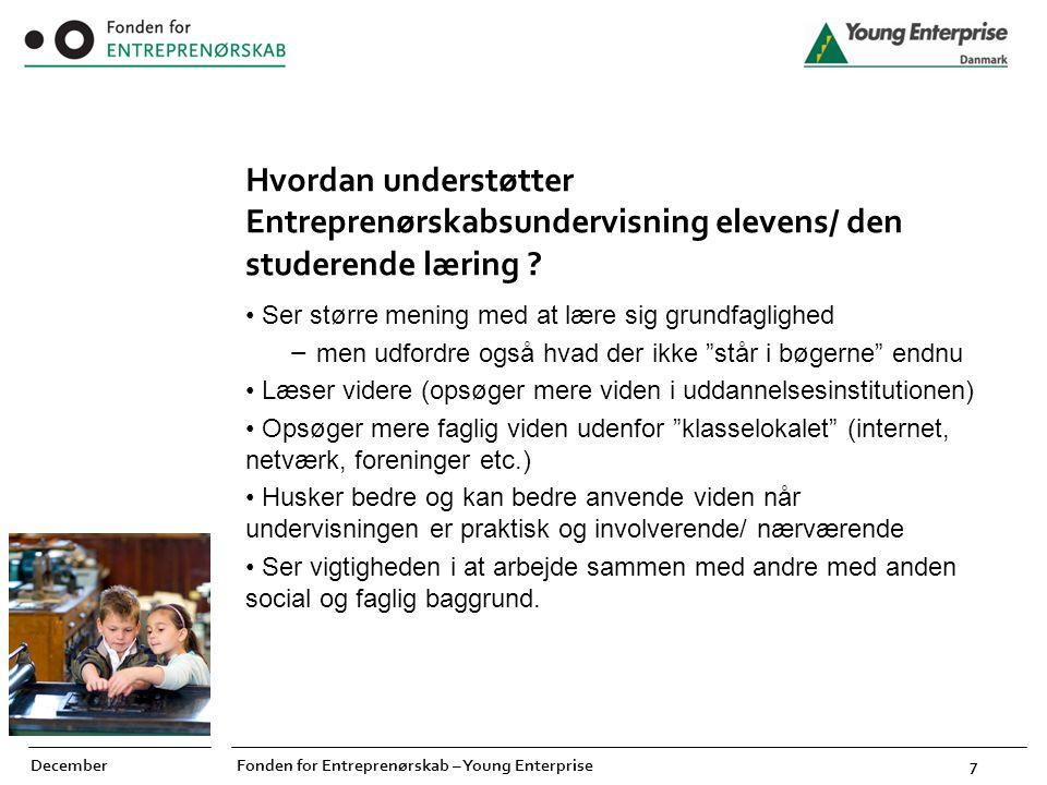 Hvordan understøtter Entreprenørskabsundervisning elevens/ den studerende læring