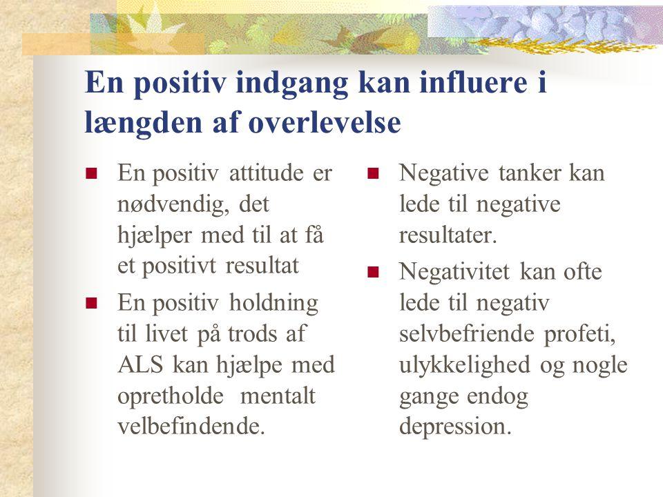 En positiv indgang kan influere i længden af overlevelse