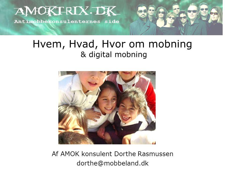Hvem, Hvad, Hvor om mobning & digital mobning