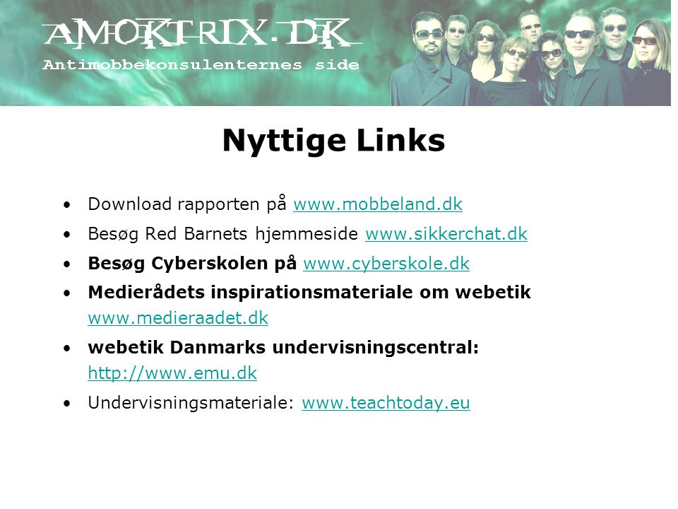 Nyttige Links Download rapporten på www.mobbeland.dk