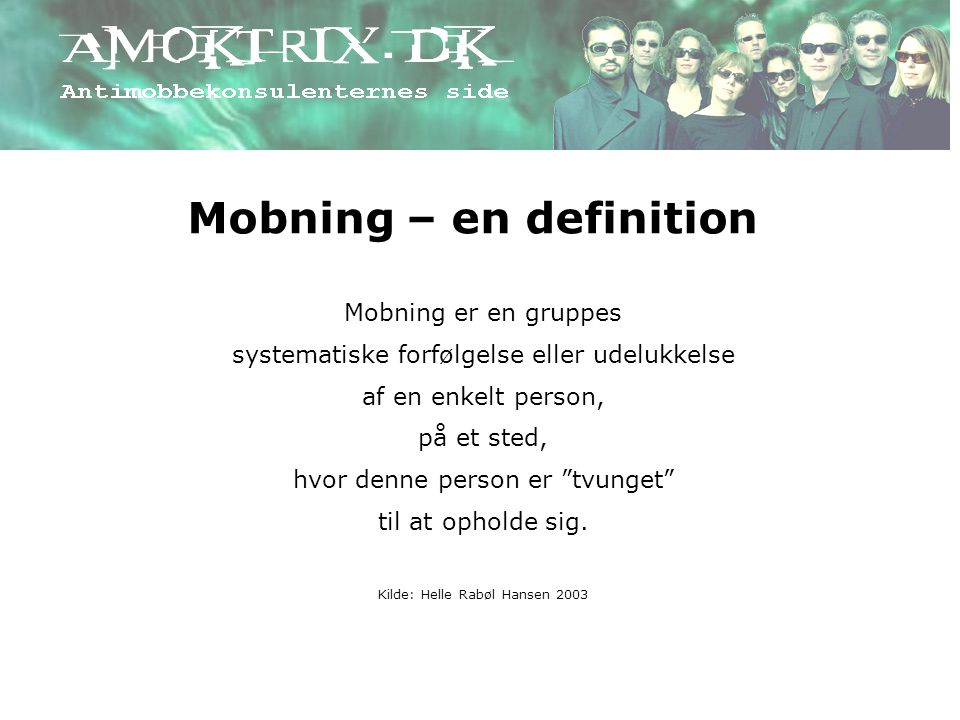 Mobning – en definition