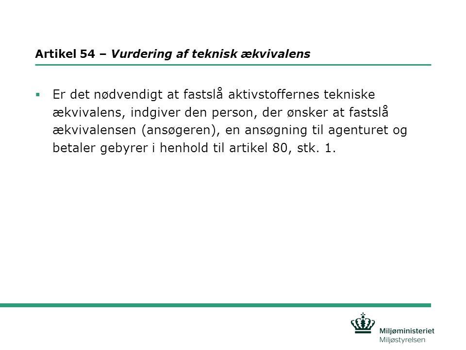 Artikel 54 – Vurdering af teknisk ækvivalens