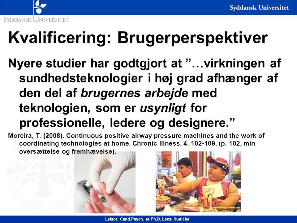 Kvalificering: Brugerperspektiver