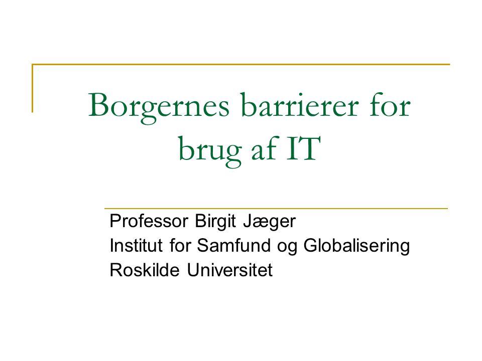 Borgernes barrierer for brug af IT