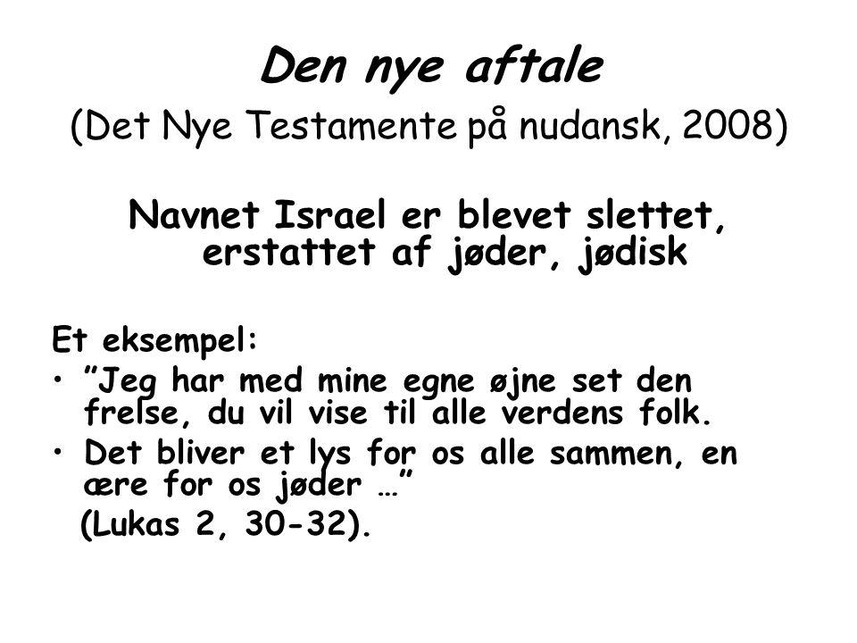 Den nye aftale (Det Nye Testamente på nudansk, 2008)