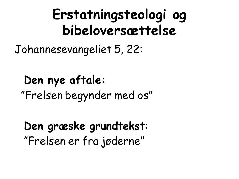 Erstatningsteologi og bibeloversættelse