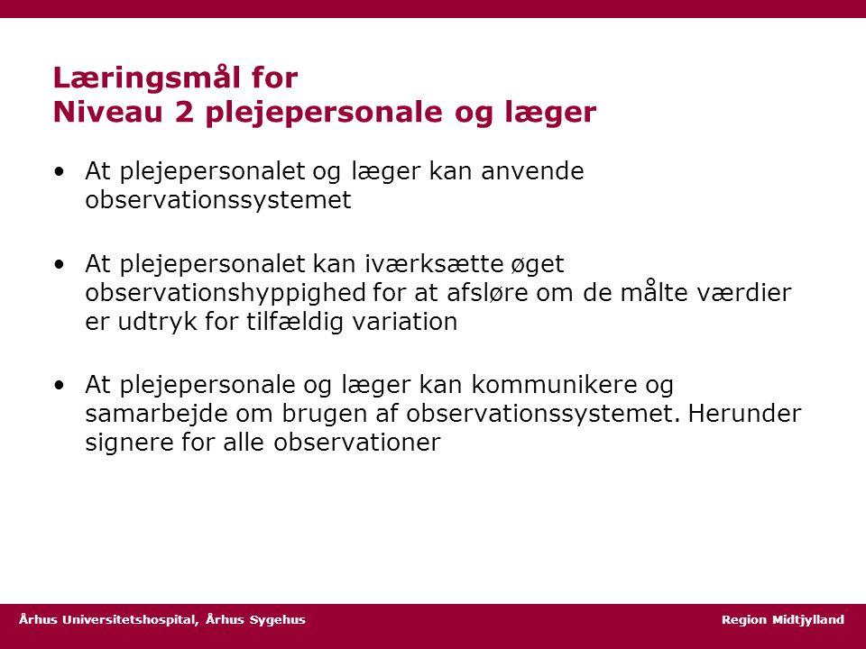 Læringsmål for Niveau 2 plejepersonale og læger