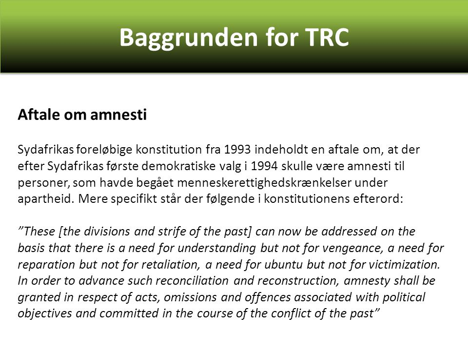 Baggrunden for TRC Aftale om amnesti