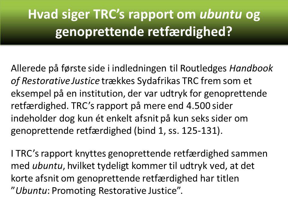 Hvad siger TRC's rapport om ubuntu og genoprettende retfærdighed