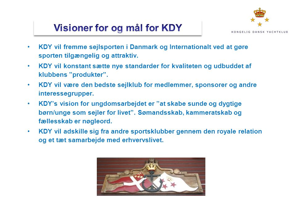 Visioner for og mål for KDY