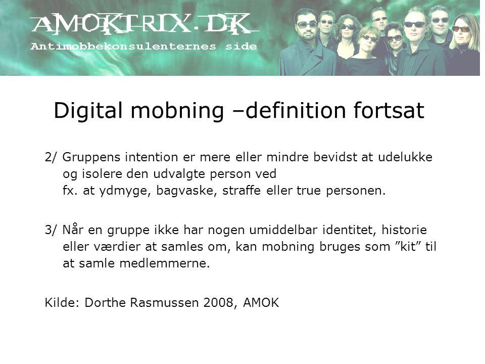 Digital mobning –definition fortsat