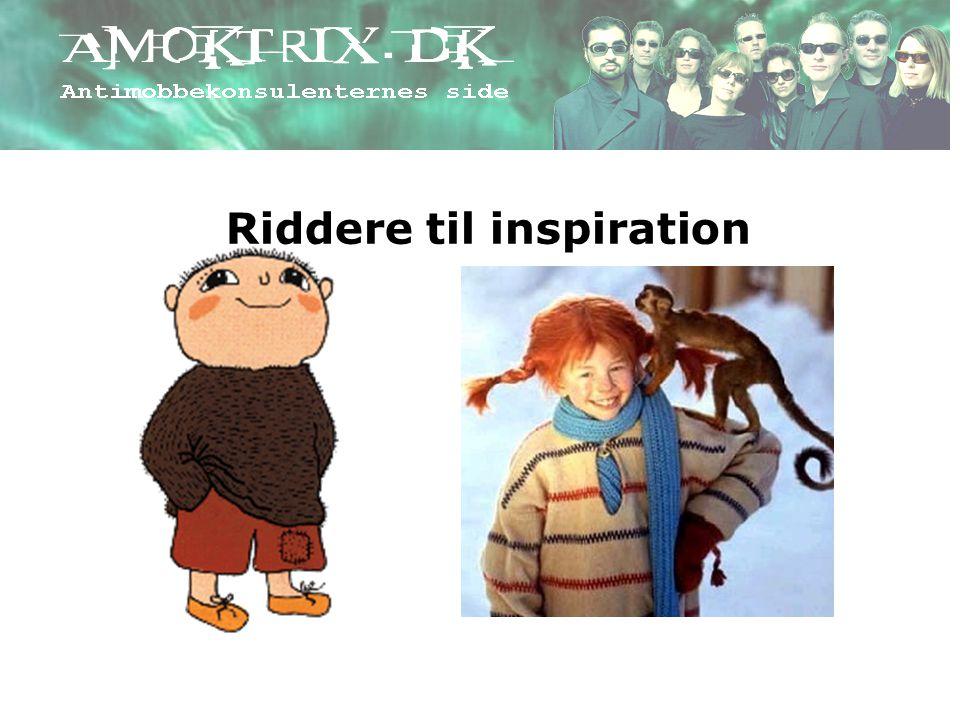 Riddere til inspiration