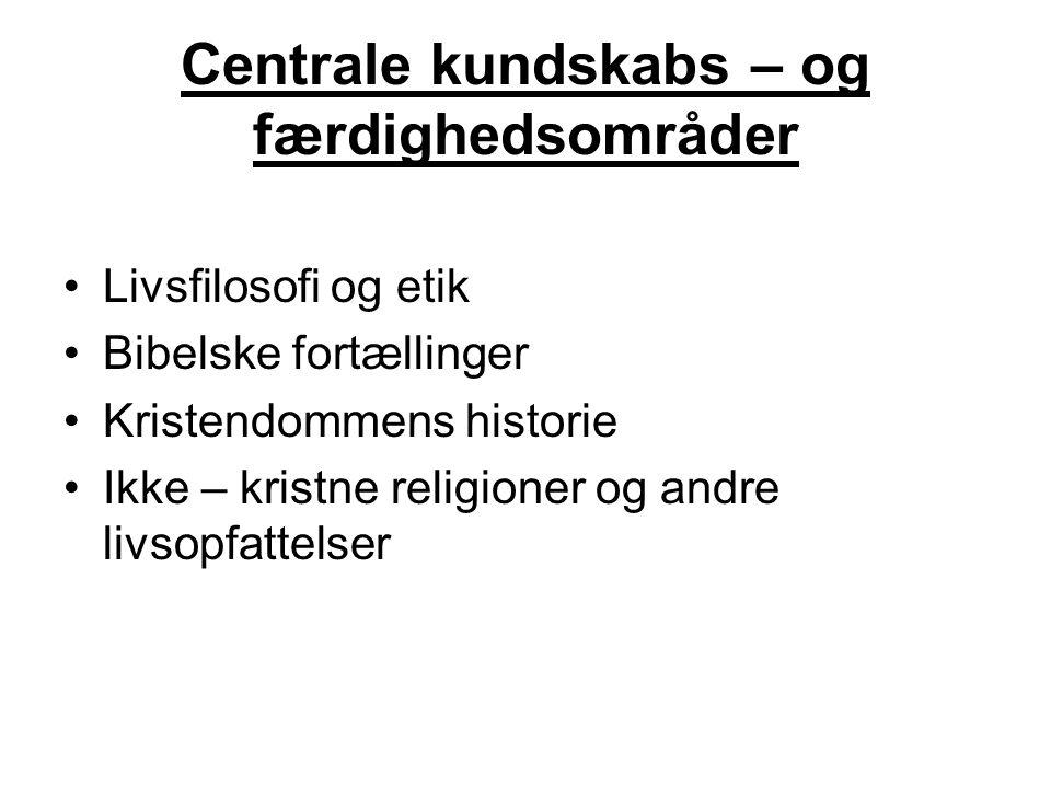 Centrale kundskabs – og færdighedsområder