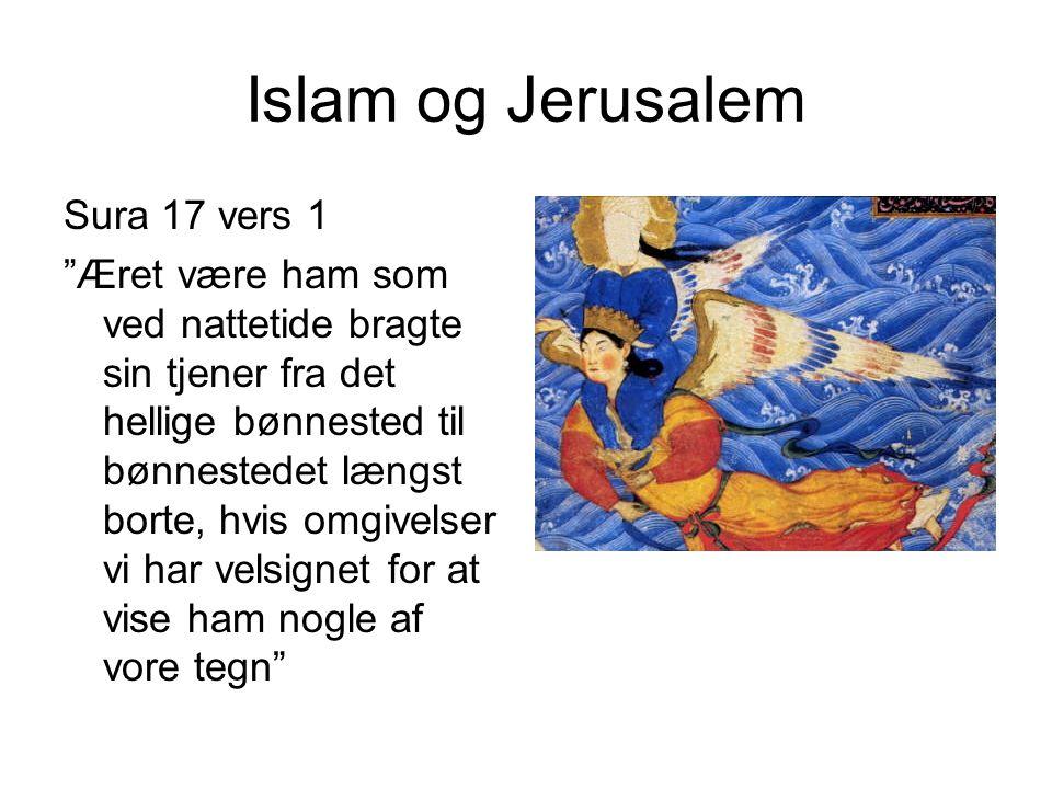 Islam og Jerusalem Sura 17 vers 1