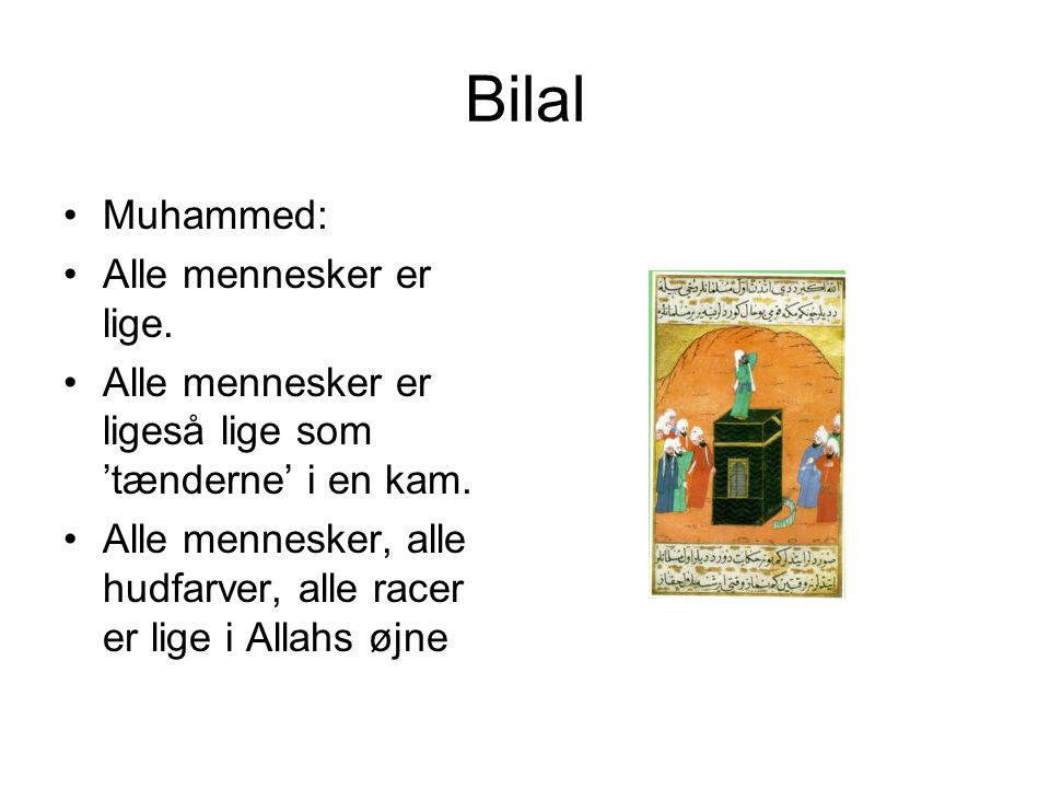 Bilal Muhammed: Alle mennesker er lige.