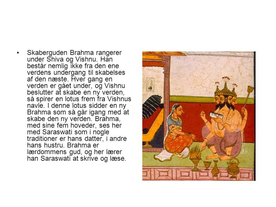 Skaberguden Brahma rangerer under Shiva og Vishnu