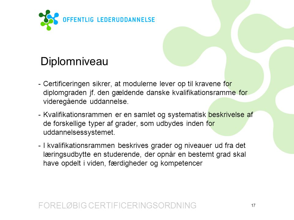 Diplomniveau FORELØBIG CERTIFICERINGSORDNING