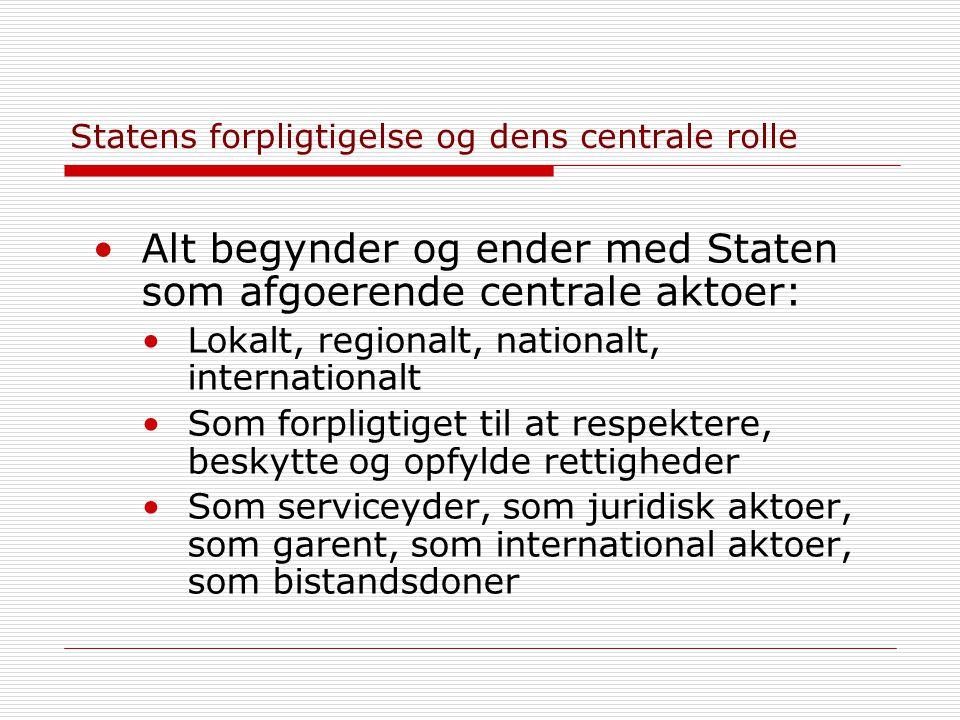 Statens forpligtigelse og dens centrale rolle