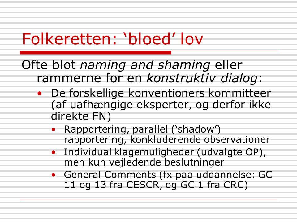 Folkeretten: 'bloed' lov