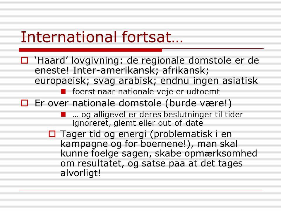 International fortsat…