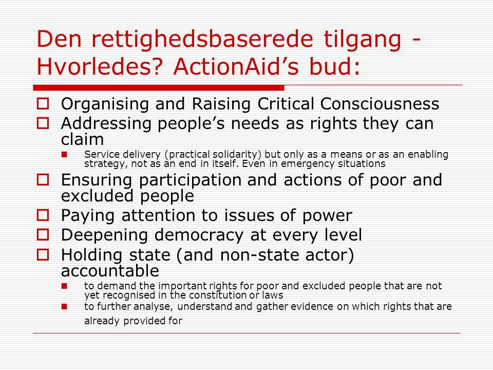 Den rettighedsbaserede tilgang - Hvorledes ActionAid's bud: