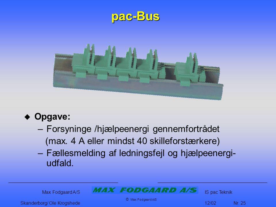 pac-Bus Opgave: Forsyninge /hjælpeenergi gennemfortrådet