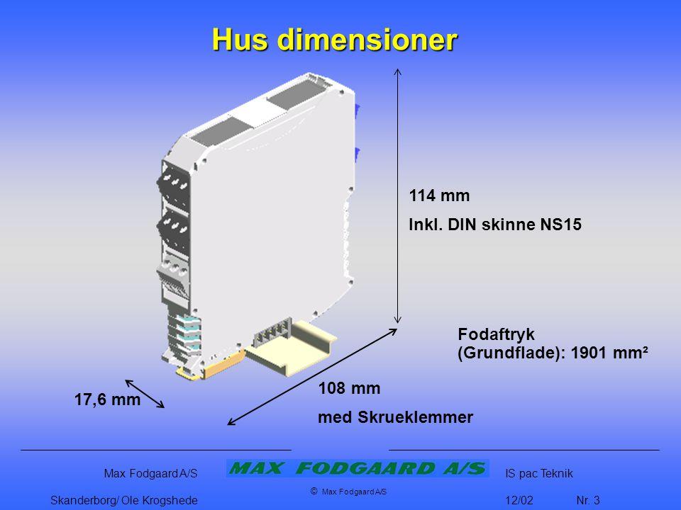 Hus dimensioner 114 mm Inkl. DIN skinne NS15